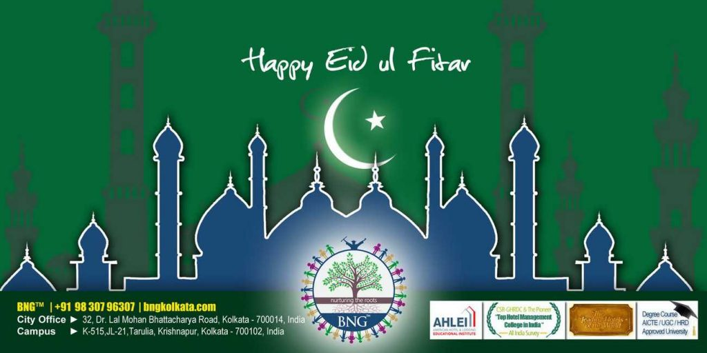 Happy Eid-ul-Fitr from BNG Hotel Management Kolkata