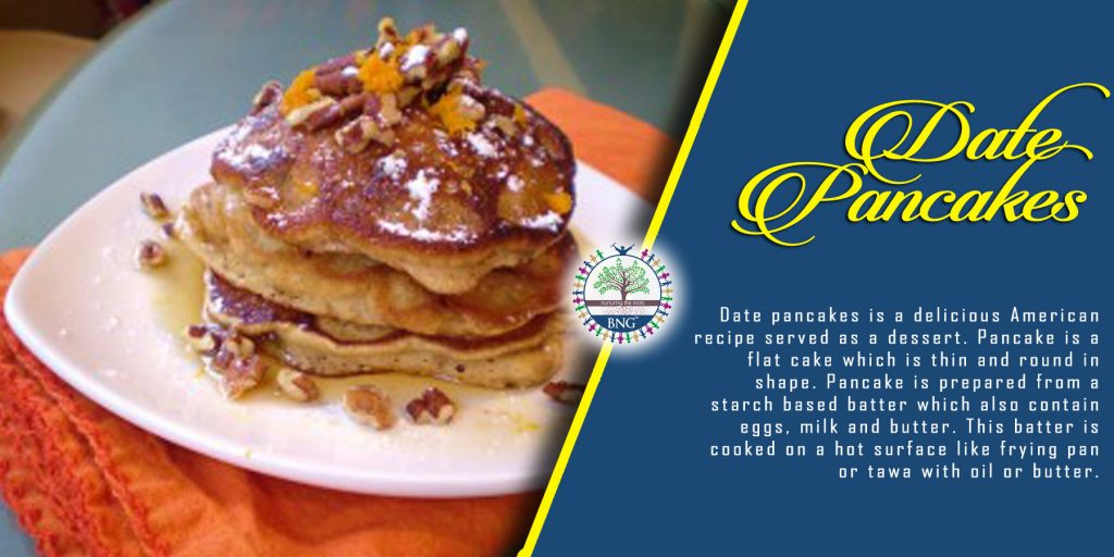 date pancakes recipe by BNG Hotel Management Kolkata