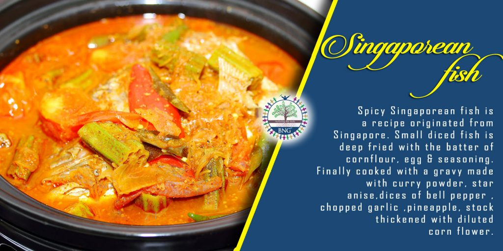 Singaporean fish recipe by BNG Hotel Management Kolkata