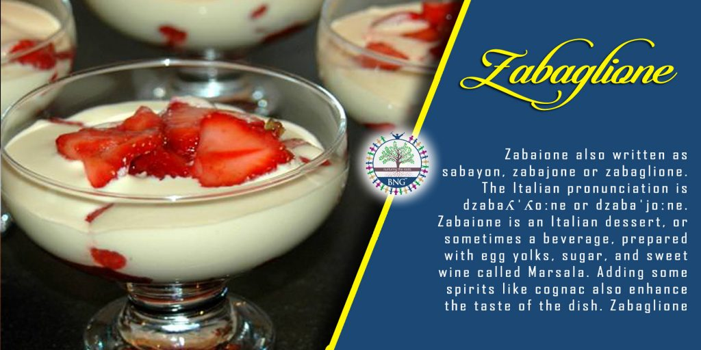 Zabaglione Recipe by BNG Hotel Management Kolkata