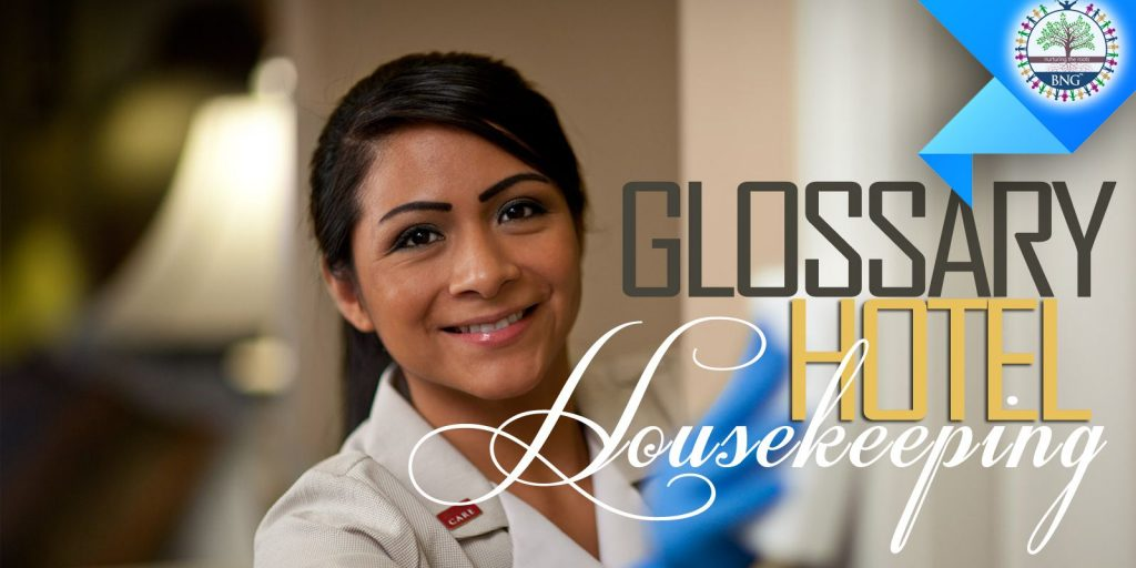 Hotel Housekeeping Glossary by BNG Hotel Management Kolkata