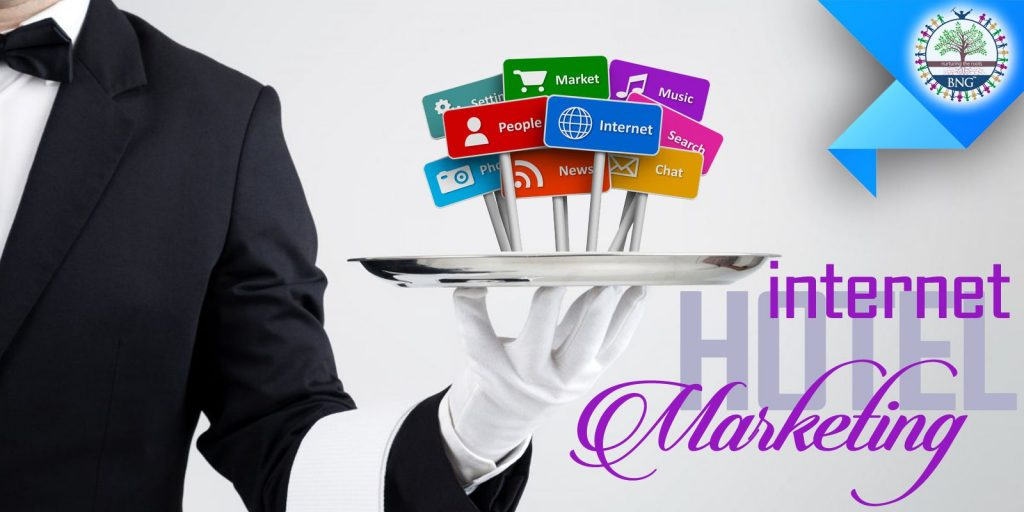 Hotel Internet Marketing by BNG Hotel Management Kolkata