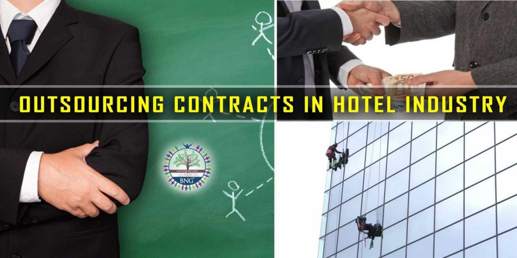 Outsourcing contracts in hotel industry - A detailed discussion by BNG Hotel Management Kolkata