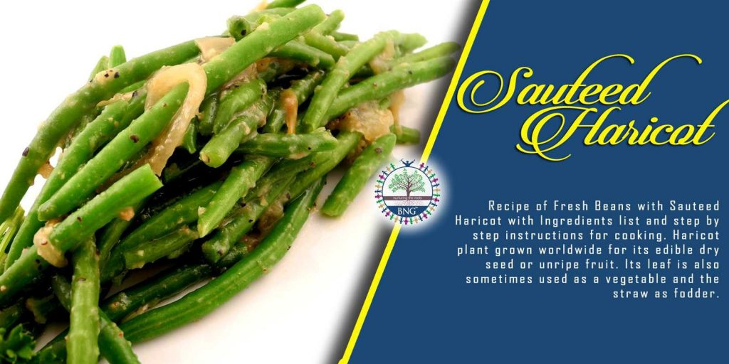 sauteed haricot recipe by BNG Hotel Management Kolkata