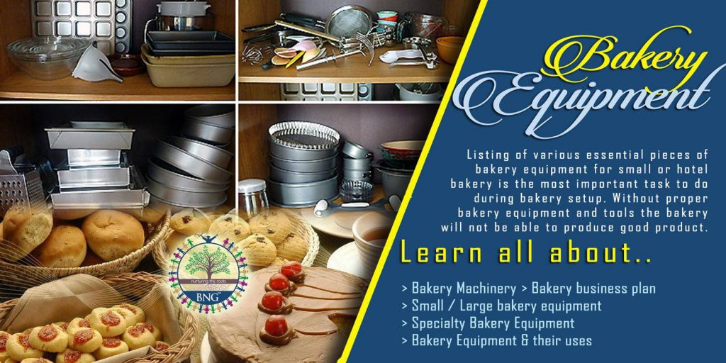 Bakery Equipment and their uses in hotel bakery by BNG Hotel Management Kolkata
