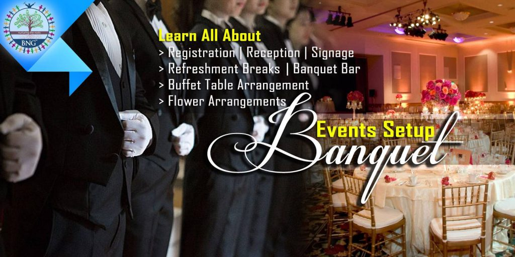 Step by Step detail of Banquet Events Set up and function hall setup by BNG Hotel Management Kolkata