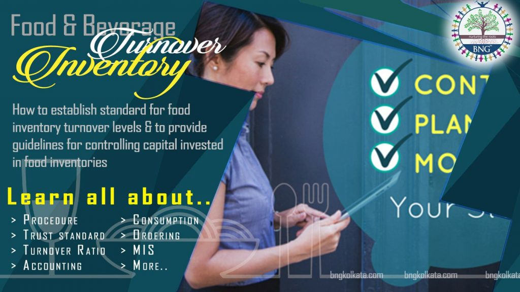 Inventory Turnover for Hotels and Restaurants Food Outlets by BNG Hotel Management Kolkata