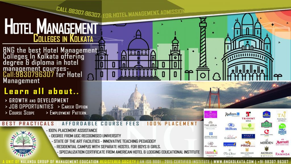 BNG the best Hotel Management Colleges In Kolkata offering degree & diploma in hotel management courses- Call:9830796307 for Hotel Management