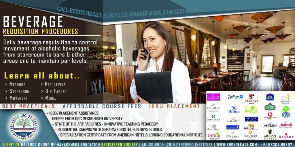 beverage requisition procedure By BNG Hotel Management Kolkata