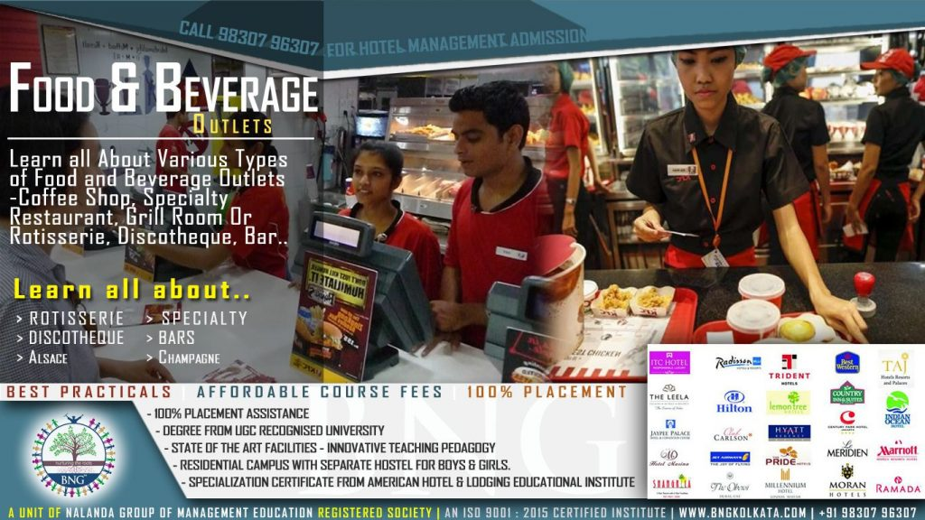various types of food and beverage outlets by BNG Hotel Management Kolkata