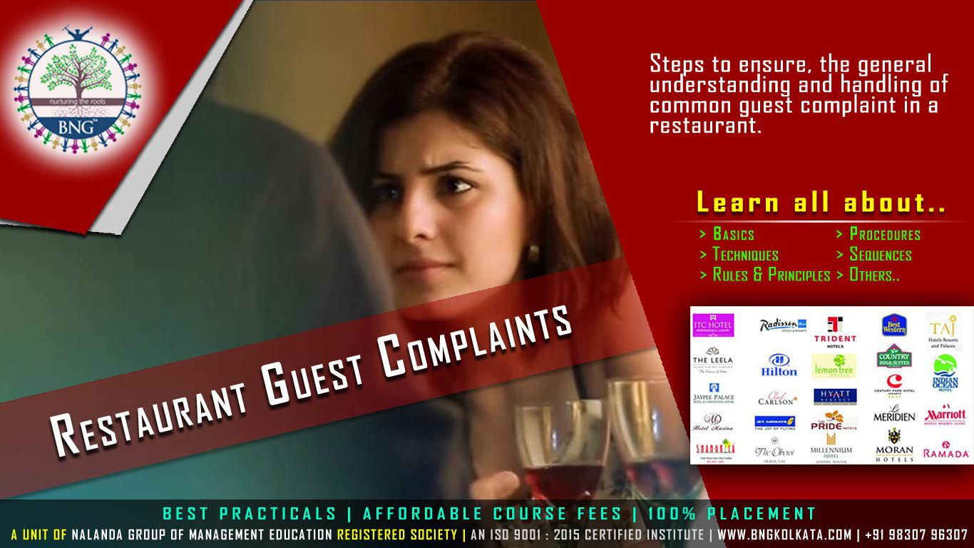 Restaurant Guest Complaint by BNG Hotel Management Kolkata